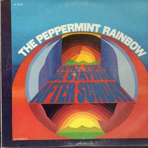Peppermint Rainbow - Will You Be Staying After Sunday: Don't Wake Me Up In The Morning Michael, Green Tambourine, Rosemary, And I'll Be There (Vinyl STEREO LP record) - M10/VG7 - LP Records