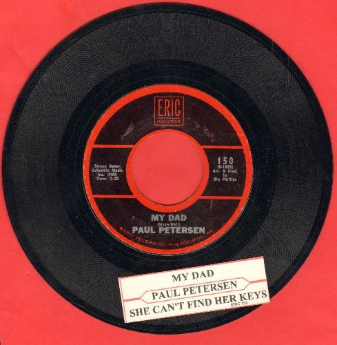 Petersen, Paul - My Dad/She Can't Find Her Keys (double-hit re-issue with juke box label) - NM9/ - 45 rpm Records