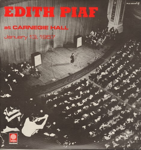 Piaf, Edith - At Carnegie Hall January 13, 1957: Padam Padam, L'accordeoniste, La Vie En Rose, If You ove Me Really Love Me (2 vinyl LP record set, gate-fold cover, re-issue of vintage recordings) - NM9/EX8 - LP Records