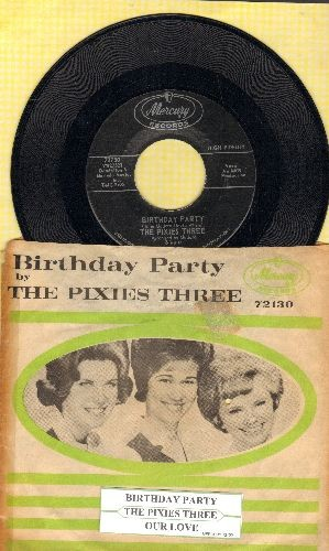 Pixies Three - Birthday Party/Our Love (with picture sleeve and juke box label) - NM9/VG6 - 45 rpm Records