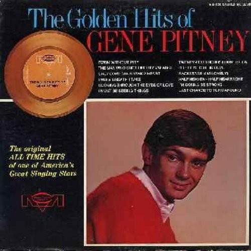 Pitney, Gene - The Golden Hits of Gene Pitney: Town Without Pity, The Man Who Shot Liberty Valence, Every Breath I Take, It Hurts To Be In Love, I'm Gonna Be Strong (Vinyl STEREO LP record) - NM9/EX8 - LP Records
