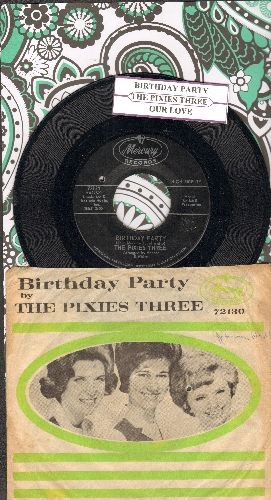 Pixies Three - Birthday Party/Our Love (with picture sleeve and juke box label)(bb) - EX8/VG6 - 45 rpm Records
