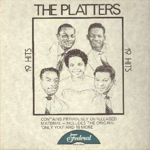 Platters - 19 Hits - Contains Previously Unreleased Material: Only You, Beer Barrel Boogie, My Name Ain't Annie, You Made Me Cry, Voo Vee Ah Bee, Maggie Doesn't Work Here Anymore, Shake It Up Mambo, Humble Bumble Bee (Vinyl MONO LP record) - NM9/NM9 - LP