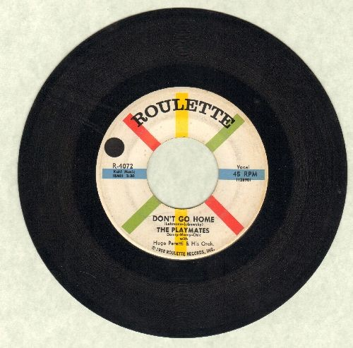 Playmates - Don't Go Home/Can't You Get It Through Your Head  - EX8/ - 45 rpm Records