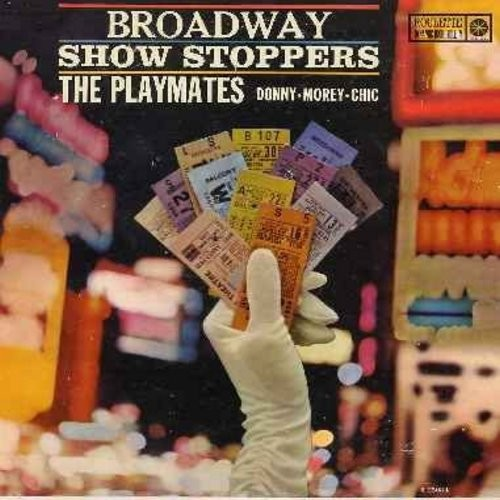 Playmates - Broadway Show Stoppers: Luck Be A Lady, Seventy-Six Trombones, Heart, Standing In The Corner, Get Me To The Church On Time, Hernando's Hideaway, Once In Love With Amy, There Is Nothing Like A Dame (Vinyl MONO LP record) - M10/EX8 - LP Records