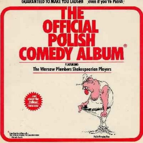 Warsaw Plumbers Shakespearian Players & The Rigatoni Repertory Actors - The Official Polish Comedy Album/The Official Italian Comedy Album - one side focusing on Polish Jokes, the other features Italian Jokes.  - NM9/NM9 - LP Records