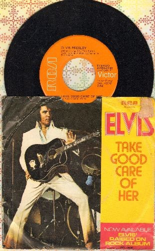 Presley, Elvis - Take Good Care Of Her/I've Got A Thing About You Baby (with picture sleeve) - EX8/VG6 - 45 rpm Records