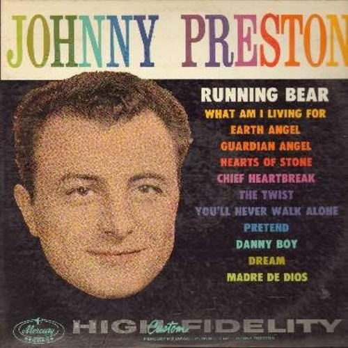 Preston, Johnny - Johnny Preston: Running Bear, What Am I Living For, Earth Angel, The Twist, Pretend, Guardian Angel (Vinyl MONO LP record, first issue) - VG6/VG7 - LP Records