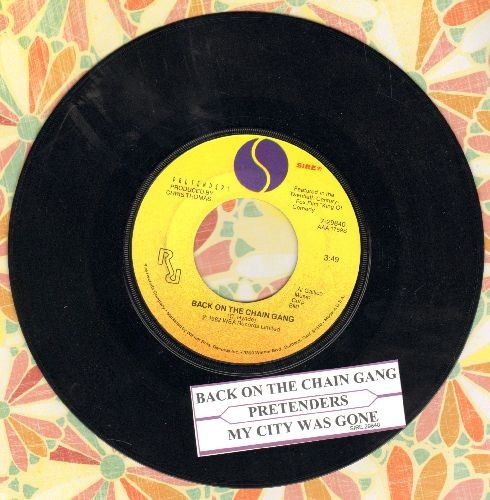 Pretenders - Back On The Chain Gang/My City Was Gone (with juke box label) - EX8/ - 45 rpm Records