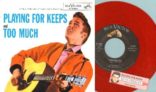 Presley, Elvis - Playing For Keeps/Too Much (RED Vinyl re-issue with juke box label and picture sleeve) - NM9/NM9 - 45 rpm Records