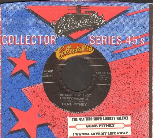 Pitney, Gene - The Man Who Shot Liberty Valance/I Wanna Love My Life Away (with company sleeve and juke box label) - NM9/ - 45 rpm Records