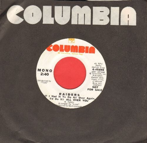Raiders - (If I Had To Do It All Over Again, I'd Do It) All Over You (double-A-sided DJ advance pressing featuring MONO and STEREO version, with Columbia company sleeve) - NM9/ - 45 rpm Records