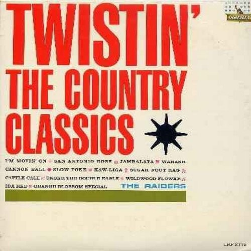 Raiders - Twistin' The Country Classics: Jambalaya, San Antonio Rose, Slow Poke, Wildwood Flower, Sugar Foot Rag, Cattle Call, I'm Movin' On (Vinyl MONO LP record) - M10/EX8 - LP Records