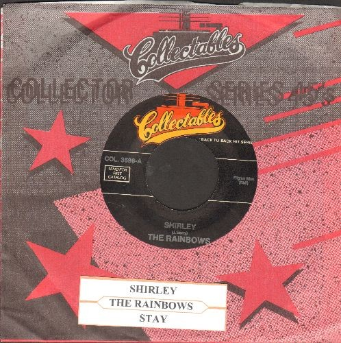 Rainbows - Shirley/Stay (double-hit re-issue with juke box label) - NM9/ - 45 rpm Records