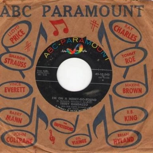 Randazzo, Teddy - I'm On A Merry-Go-Round/Lies (with vintage ABC-Paramount company sleeve) - NM9/ - 45 rpm Records