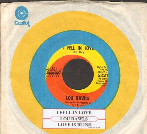 Rawls, Lou - I Fell In Love/Love Is Blind (with Capitol company sleeve and juke box label) - EX8/ - 45 rpm Records