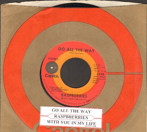 Raspberries - Go All The Way/With You In My Life (with Capitol company sleeve) - EX8/ - 45 rpm Records