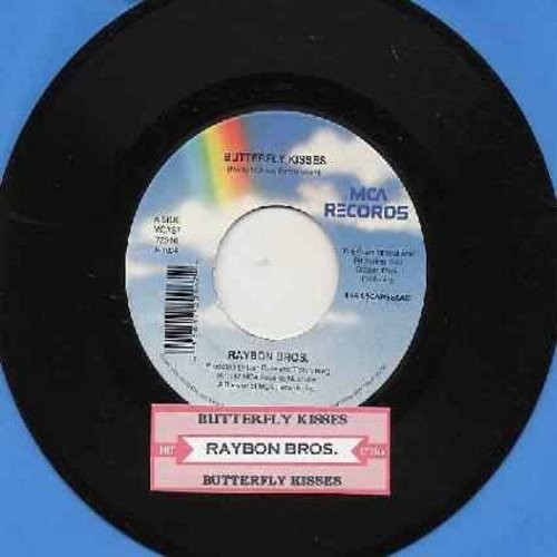 Raybon Brothers - Butterfly Kisses (WEDDING FAVORITE FATHER/DAUGHTER DANCE) (double-A-sided, with juke box label) - NM9/ - 45 rpm Records