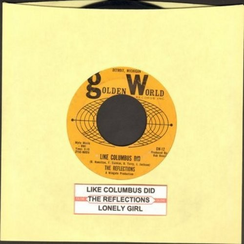 Reflections - Like Columbus Did/Lonely Girl - EX8/ - 45 rpm Records