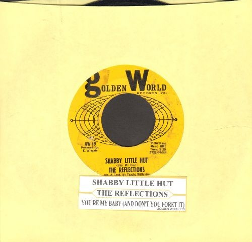 Reflections - Shabby Little Hut/You're My Baby (And Don't You Forget It) (with juke box label) - VG7/ - 45 rpm Records