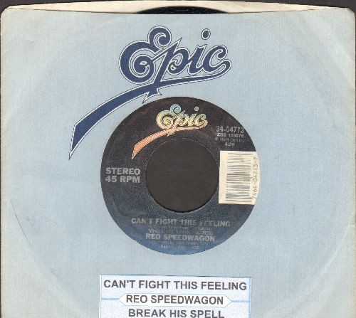 REO Speedwagon - Can't Fight The Feeling/Break His Spell (with juke box label and Epic company sleeve) - NM9/ - 45 rpm Records