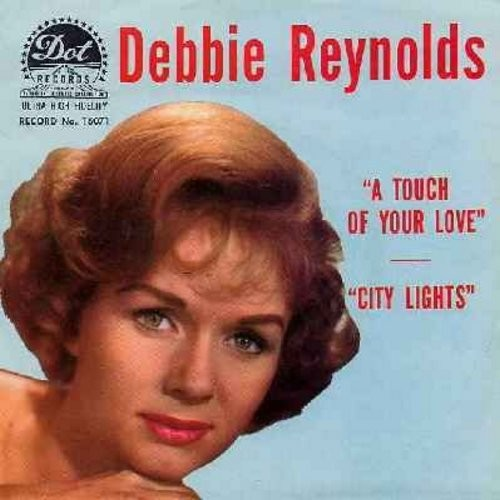 Reynolds, Debbie - City Lights/A Touch Of Your Love (with picture sleeve) - EX8/EX8 - 45 rpm Records