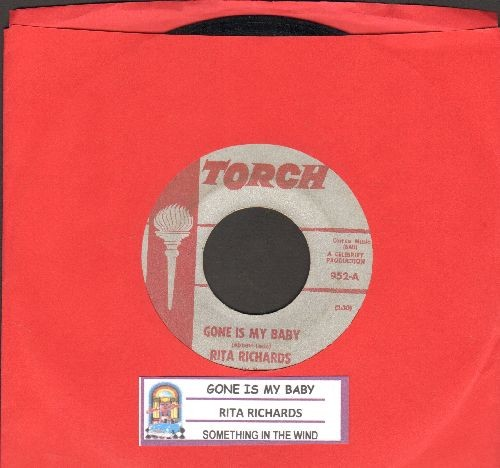 Richards, Rita - Gone Is My Baby (DEFINITIVE 60's Girl Sound!)/Something In The Wind (with juke box label) - VG7/ - 45 rpm Records