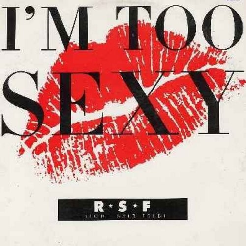 Right Said Fred - I'm Too Sexy (12 inch 33rpm vinyl Maxi Single featuring 6 different Danbce Tracks of the hit, with picture cover) - EX8/EX8 - Maxi Singles