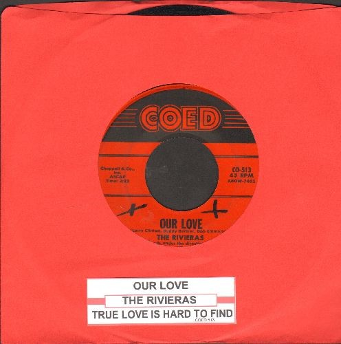 Rivieras - Our Love/True Love Is Hard To Find (with juke box label) - VG7/ - 45 rpm Records