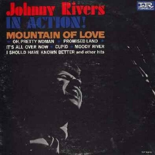 Rivers, Johnny - Johnny Rivers In Action!: Mountain Of Love, Oh Pretty Woman, Cupid, Moody River, I Should Have Known Better, Rhythm Of The Rain (Vinyl LP record, pink/black/white label) - NM9/VG6 - LP Records
