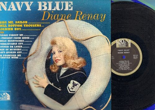 Renay, Diane - Navy Blue: Kiss Me Sailor, Bell Bottom Trousers, Soldier Boy, Please Forget Me, A Present From Eddie, Hello Heartaches, Sooner Or Later, Soft-Spoken Guy (Vinyl MONO LP record) - NM9/EX8 - LP Records