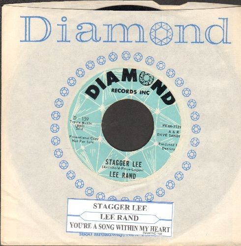 Rand, Lee - Stagger Lee/You're A Song Within My Heart (with juke box label) - NM9/ - 45 rpm Records