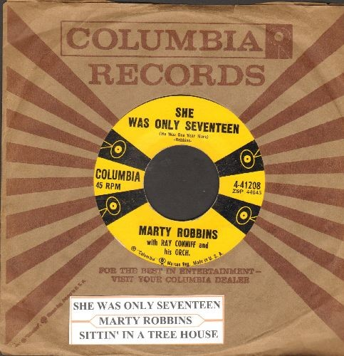 Robbins, Marty - She Was Only Seventeen (And He Was One Year More)/Sittin' In A Tree House (with original company sleeve and juke box label) - NM9/ - 45 rpm Records