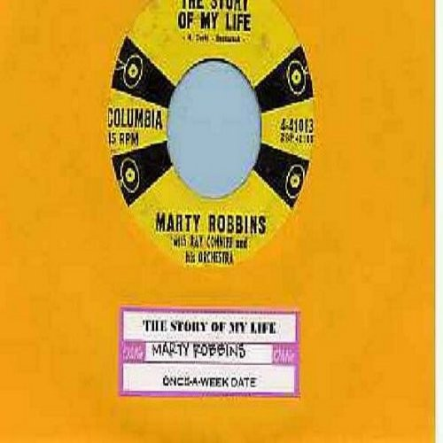 Robbins, Marty - The Story Of My Life/Once-A-Week Date (with juke box label) - EX8/ - 45 rpm Records