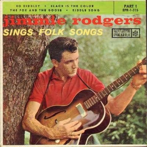 Rodgers, Jimmie - Jimmie Rodgers Sings Folk Songs: The Fox And The Goose/Black Is The Color/Bo Diddley/Riddle Song (Vinyl EP record with picture cover) - EX8/EX8 - 45 rpm Records