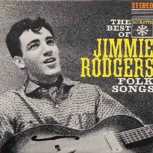 Rodgers, Jimmie - The Best Of Jimmie Rodgers Folk Songs: Shenandoah, Kisses Sweeter Than Wine, Soldier Won't You Marry Me, Bo Diddley, Waltzing Matilda, The Wreck Of The John B (Vinyl STEREO LP record, NICE condition!) - NM9/EX8 - LP Records