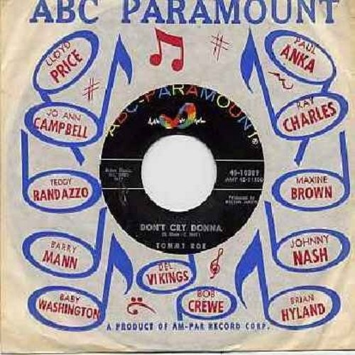 Roe, Tommy - Don't Cry Donna/Gonna Take A Chance (with ABC-Paramount company sleeve) - NM9/ - 45 rpm Records