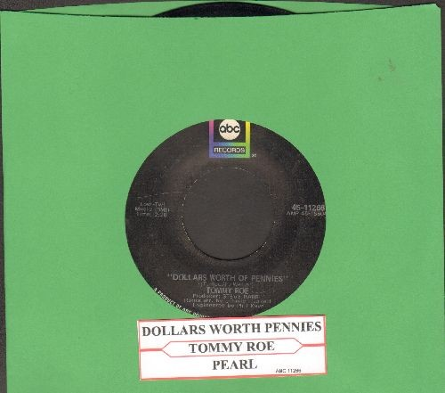 Roe, Tommy - Pearl/Dollars Worth Of Pennies (with juke box label) - EX8/ - 45 rpm Records