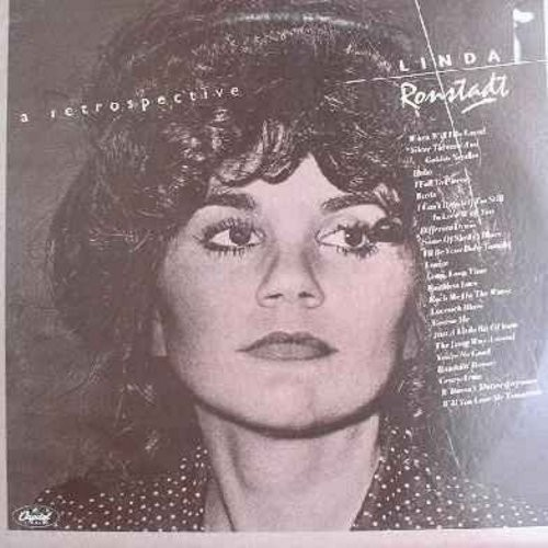 Ronstadt, Linda - A Retrospective: Different Drum, When Will I Be Loved, Long Long Time, Rescue Me, You're No Good, It Doesn't Matter Anymore, Will You Love Me Tomorrow (Set of 2 Vinyl LP records - Counts as 2 LPs when calculating shipping) - EX8/VG7 - LP