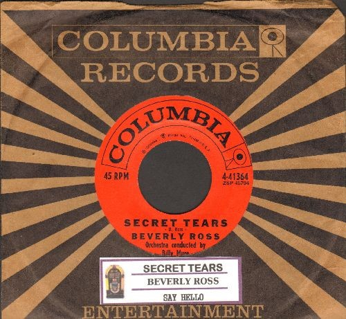 Ross, Beverly - Say Hello/Secret Tears (with vintage Columbia company sleeve) - NM9/ - 45 rpm Records