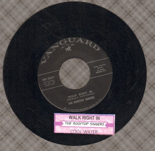 Rooftop Singers - Walk Right In (Sit Right Down)/Cool Water (with juke box label) - NM9/ - 45 rpm Records