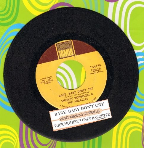 Robinson, Smokey & The Miracles - Baby, Baby Don't Cry/Your Mother's Only Daughter (with juke box label) - EX8/ - 45 rpm Records