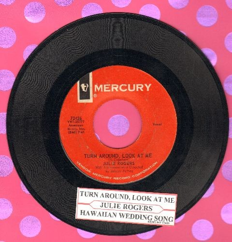 Rogers, Julie - Turn Around, Look At Me/Hawaiian Wedding Song (Ke-Kali-Nei-Au) (with juke box label) - EX8/ - 45 rpm Records