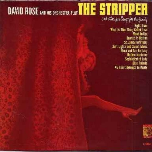 Rose, David & His Orchestra - The Stripper: Banned In Boston, My Heart Belongs To Daddy, Harlem Nocturne, Night Train, Blue Prelude (Vinyl MONO LP record, NICE condition!) - NM9/EX8 - LP Records