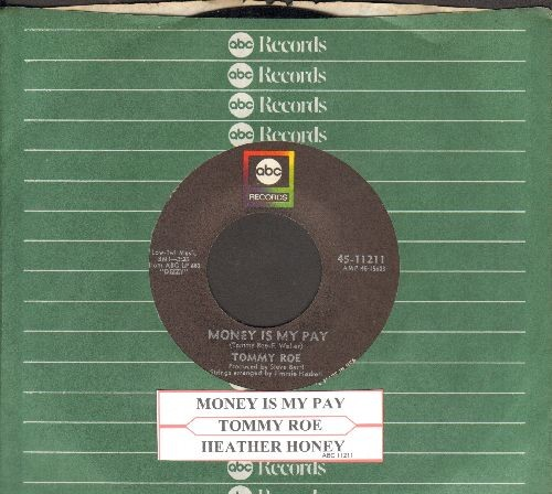 Roe, Tommy - Heather Honey/Money Is My Pay (with company sleeve and juke box label) - NM9/ - 45 rpm Records