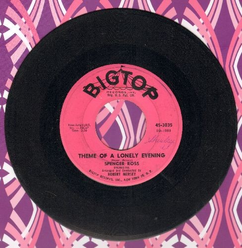 Ross, Spencer Orchestra - Theme Of A Lonely Evening//Bobby's Blues - EX8/ - 45 rpm Records