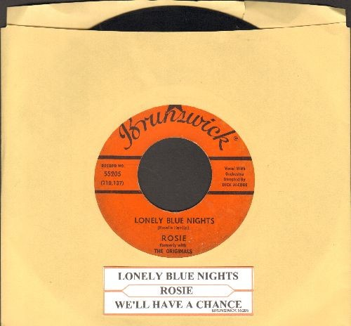 Rosie (formerly with The Originals) - Lonely Blue Nights/We'll Have A Chance (with juke box label) - VG7/ - 45 rpm Records