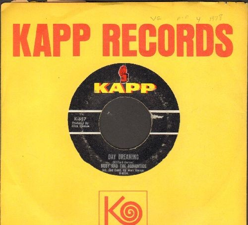 Ruby & The Romantics - Day Dreaming/Young Wings Can Fly (with Kapp company sleeve) - EX8/ - 45 rpm Records