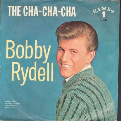 Rydell, Bobby - The Cha Cha Cha/The Best Man Cried (with picture sleeve) - NM9/EX8 - 45 rpm Records