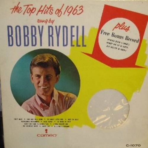 Rydell, Bobby - The Top Hits of 1963: So Much In Love, Go Away Little Girl, Our Day Will Come, Blue On Blue, If I Had A Hammer, I Will Follow Her, The Alley Cat Song, Ruby Baby, Blue Velvet (Vinyl LP record - NO BONUS 45!) - EX8/VG7 - LP Records
